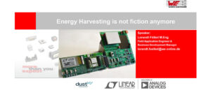Energy Harvesting is not Fiction Anymore