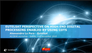 Eutelsat perspective on High End Digital Processing enabled by using COTS