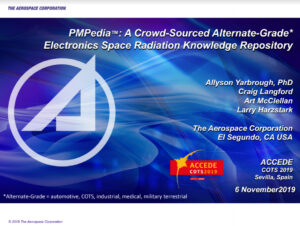 AEROSPACE Corporation – PMPedia (Parts, Materials and Processes Encyclopedia): A Crowd-Sourced Space Radiation Electronics Knowledge Repository