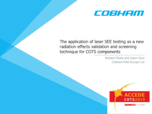 The application of laser SEE testing as a new radiation effects validation and screening technique for COTS components