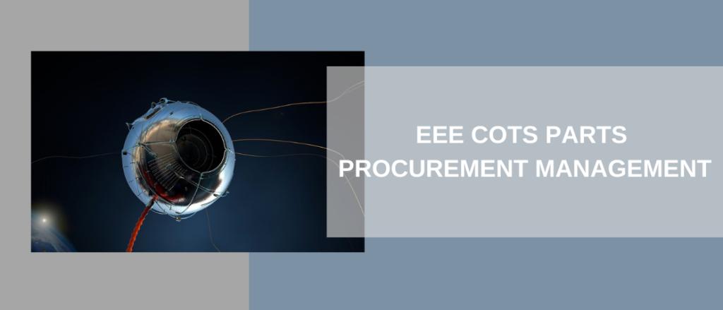EEE COTS PARTS PROCUREMENT MANAGEMENT (1)