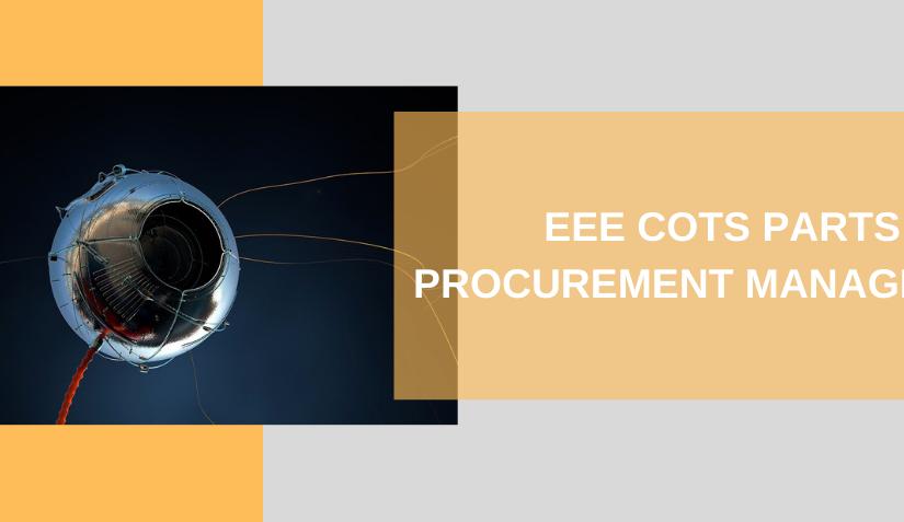 EEE COTS PARTS PROCUREMENT MANAGEMENT 4